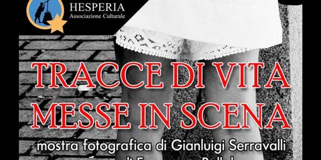 """Mostra fotografica """"Tracce di vita messe in scena"""" di Gianluigi Serravalli"""
