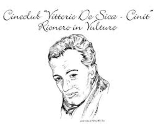 Cineclub, Vittorio De Sica, Rionero in Vulture